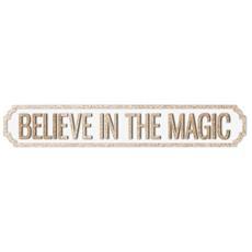Believe In The Magic Plaque