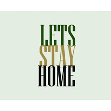 Lets Stay Home Framed Print - Green